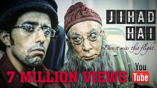 Video JIHAD HAI | Short film | Hijack MP3, 3GP, MP4, WEBM, AVI, FLV Agustus 2018