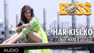 Har Kisi Ko Nahi Milta Yahan Pyaar Zindagi Mein Boss Movie Song (Audio) | Akshay Kumar