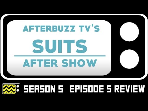 Suits Season 6 Episode 5 Review & After Show | AfterBuzz TV