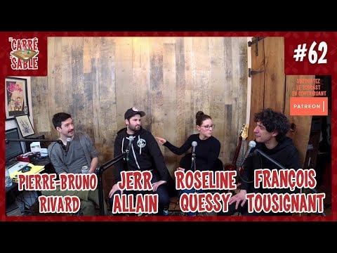 Le Carré de Sable de PB Rivard - #62 - Jerr Allain et François Tousignant