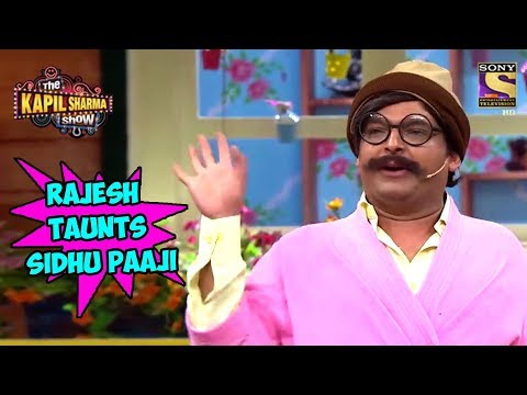 Rajesh Arora Taunts Sidhu Paaji - The Kapil Sharma Show