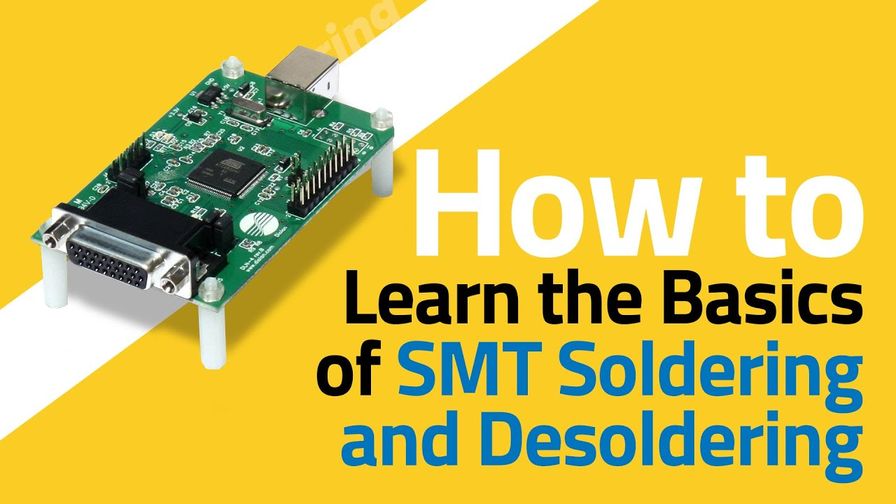 Introduction to SMD Soldering and Desoldering