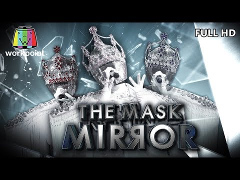 THE MASK MIRROR | EP.03 | 28 พ.ย. 62  Full HD