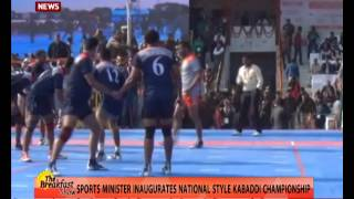 Sports minister inaugurates national style Kabaddi championship