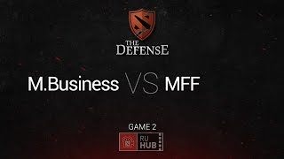 mBusiness vs MFF, game 2