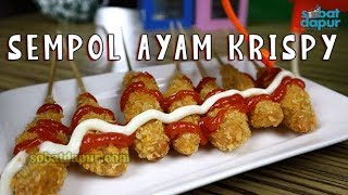 Download Video Sempol ayam krispy | Resep & Cara buat | MP3 3GP MP4