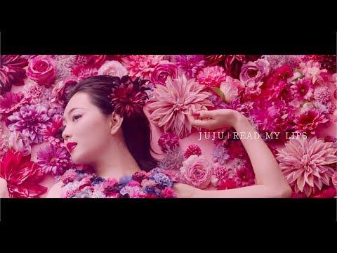 , title : 'JUJU 『READ MY LIPS』Music Video'