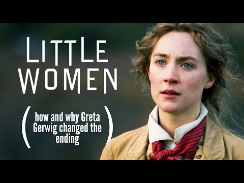 Little Women (2019): How (and why) Greta Gerwig changed the ending   Tom Nicholas видео