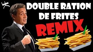 Video Nicolas Sarkozy - DOUBLE RATION DE FRITES (REMIX POLITIQUE) MP3, 3GP, MP4, WEBM, AVI, FLV September 2017