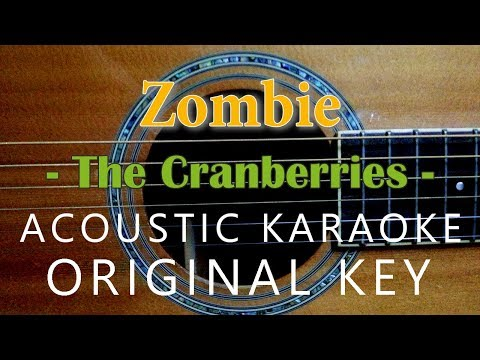 Zombie - The Cranberries [Acoustic Karaoke]