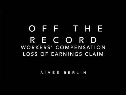 Off The Record – Workers' Comp: Loss of Earnings Claim video thumbnail