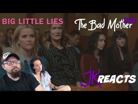 Big Little Lies REACTION 2x6: The Bad Mother