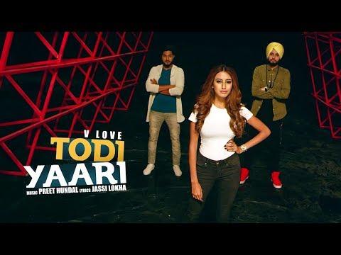 Todi Yaari Songs mp3 download and Lyrics