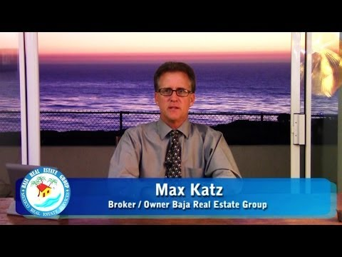 mexico real estate - Hello, I'm Max Katz, Broker / Owner of the Baja Real Estate Group. In 2013, tourism has not slowed in Baja, nor have we at the Baja Real Estate group. We jus...