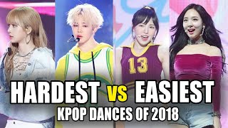 Video EASIEST VS HARDEST KPOP DANCES OF 2018 MP3, 3GP, MP4, WEBM, AVI, FLV Juni 2019