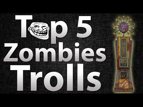 TOP 5 Trolls in Call of Duty Zombies -