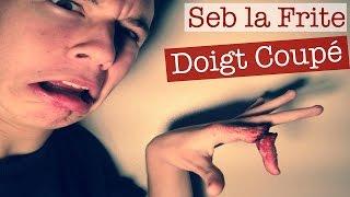 Maquillage Effets Spéciaux : Doigt Coupé sur Seb la Frite - YouTube