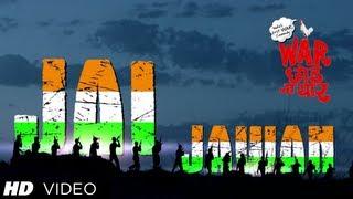 Jai Jawan Video - Song - War Chhod Na Yaar
