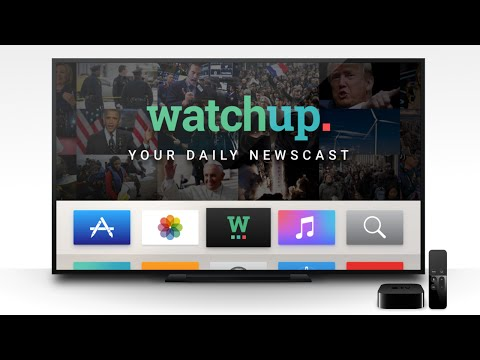 Watchup Bring Local, National & International News To Your Apple TV