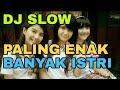 Download Lagu DJ SLOW REMIX AKIMILAKU, AKU SUGES GELENG PUNYA ISTRI TIGA. MAIMUNAH, AISAH TAMBAH LAGI JAMILAH HD Mp3 Free