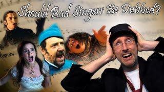 Should Bad Singers be Dubbed?