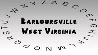 Barboursville (WV) United States  city photos : How to Say or Pronounce USA Cities — Barboursville, West Virginia