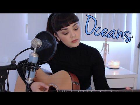 Oceans - Hillsong United | Alyssa Bernal