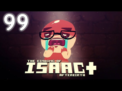 The Binding of Isaac: AFTERBIRTH+ - Northernlion Plays - Episode 99 [Magnanimous] (видео)