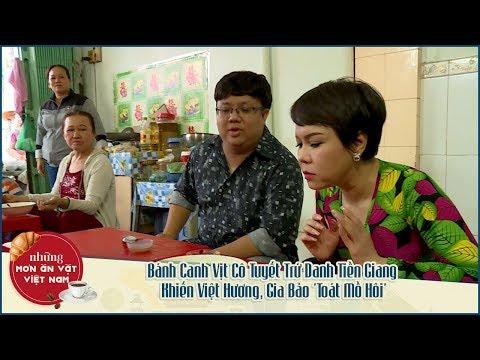 NMAVVN | Bánh Canh Vịt Cô Tuyết Trứ Danh Tiền Giang Khiến Việt Hương, Gia Bảo 'Toát Mồ Hôi' - Thời lượng: 21 phút.
