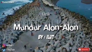 Video Mundur Alon-Alon By ILUX  (Lyric Unofficial Video) MP3, 3GP, MP4, WEBM, AVI, FLV September 2019