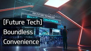Future Tech | Boundless Convenience | Kia