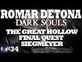 Detonado Dark Souls The Great Hollow Final Quest Siegme