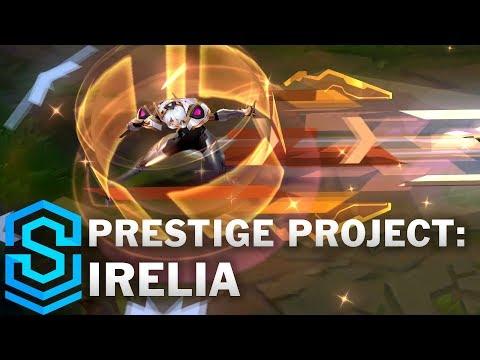 Irelia Siêu Phẩm Hàng Hiệu - Prestige PROJECT Irelia