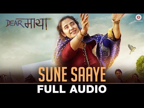 Sune Saaye - Full Audio   Dear Maya   Manisha Koir