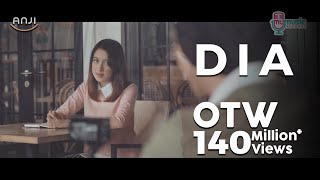 Video ANJI - DIA (Official Music Video) MP3, 3GP, MP4, WEBM, AVI, FLV Agustus 2018