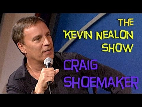 The Kevin Nealon Show - Craig Shoemaker