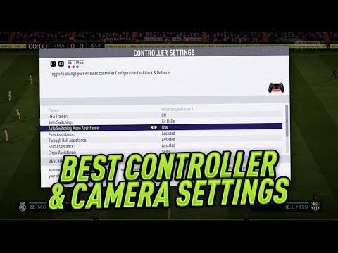 BEST CONTROLLER AND CAMERA SETTINGS IN FIFA 18 TUTORIAL - ALL SETTINGS EXPLAINED