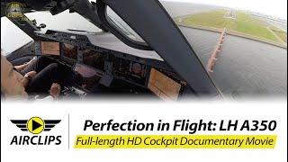 Video Airbus A350 Lufthansa ULTIMATE COCKPIT MOVIE + Business Class Tokyo [AirClips full flight series] MP3, 3GP, MP4, WEBM, AVI, FLV Agustus 2019
