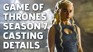 Casting Calls for Game of Thrones Season 7 by GameSpot