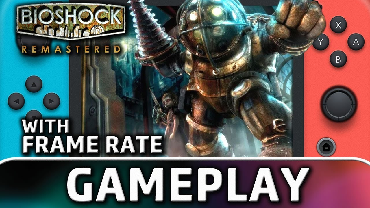 BioShock Remastered   Nintendo Switch Gameplay and Frame Rate