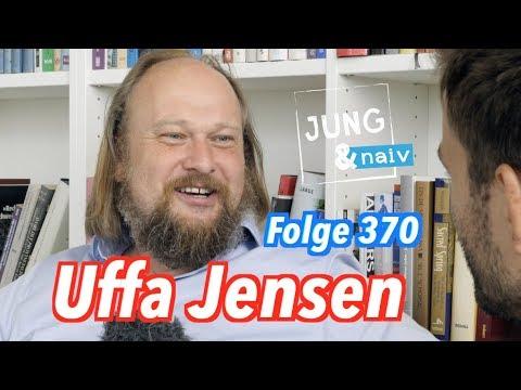 Uffa Jensen über Wut, Hass & Angst - Jung & Naiv: Folge 370
