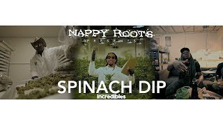 Nappy Roots - Spinach Dip