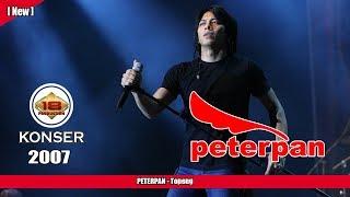PETERPAN -  Topeng (LIVE KONSER KEDIRI 2007)