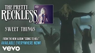 The Pretty Reckless - Sweet Things (audio) - YouTube