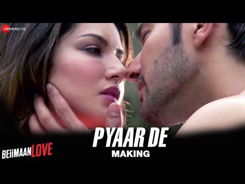 Pyaar De Video song Making Beiimaan Love Sunny Leone