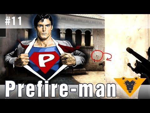 CS:GO Патруль #11: Человек-prefire