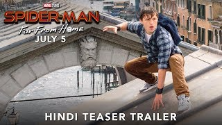 SPIDER-MAN: FAR FROM HOME - Hindi Teaser Trailer | July 5