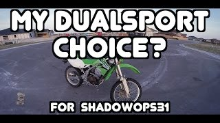 8. TAT_40-2006 Kawasaki KLX250S-Tom-N/A-Reply to ShadowOps31 about what Dualsport I would pick