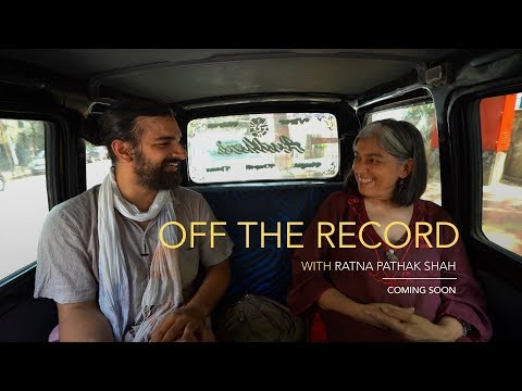 Coming Soon With Ratna Pathak Shah | Off The Record