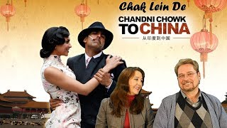 Chak Lein De (Chandni Chowk To China) - Reaction and Review